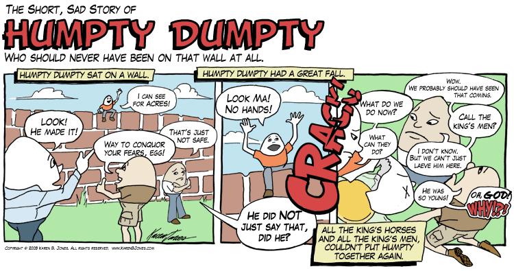 Humpty Dumpty Comic Strip Karen B Jones
