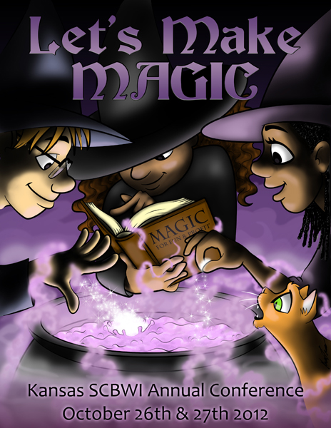 Let's Make Magic Kansas SCBWI Annual Conference October 26th and 27th 2012