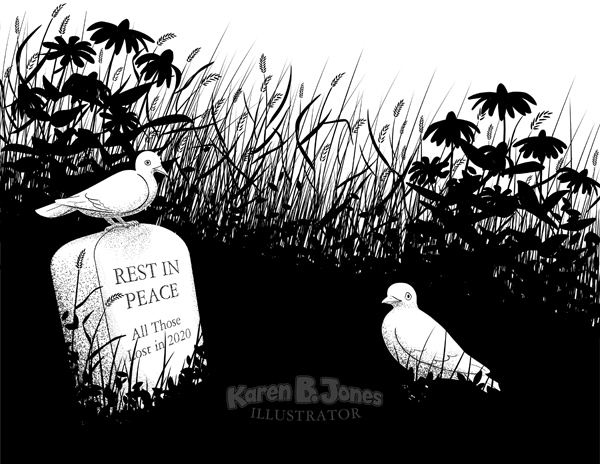 "Two doves in an overgrown patch of grass and wildflowers.  There is a tombstone reading, ""REST IN Peace  All those lost in 2020."""