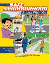 A Safe Neighborhood Starts With Me